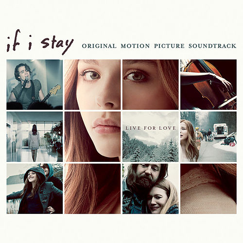 Play & Download If I Stay: Original Motion Picture Soundtrack: Deluxe Version by Various Artists | Napster