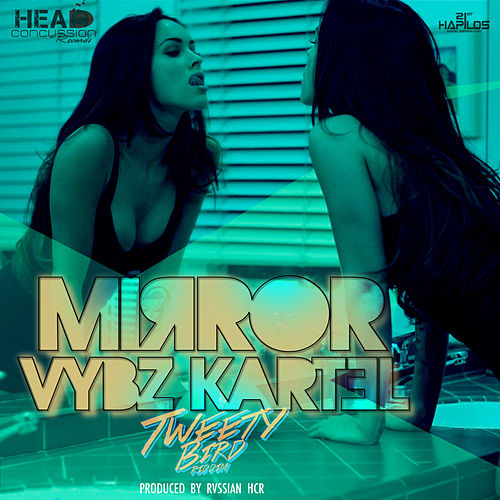 Play & Download Mirror - Single by VYBZ Kartel | Napster