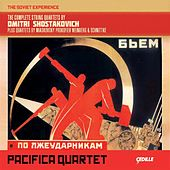 The Soviet Experience: The Complete String Quartets by Dmitri Shostakovich by Pacifica Quartet