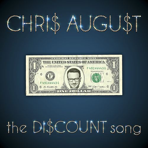 Play & Download The Discount Song by Chris August | Napster