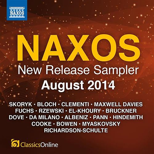 Play & Download Naxos August 2014 New Release Sampler by Various Artists | Napster
