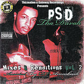 Play & Download Mixes & Renditions, Vol. 2 by Psd Tha Drivah | Napster