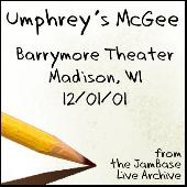 12-01-01 - Barrymore Theater - Madison, WI by Umphrey's McGee