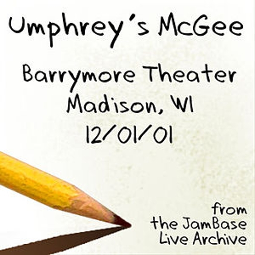 Play & Download 12-01-01 - Barrymore Theater - Madison, WI by Umphrey's McGee | Napster