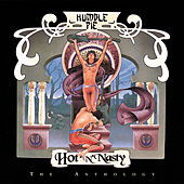 Play & Download Hot 'N' Nasty: The Anthology by Humble Pie | Napster