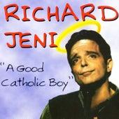 Play & Download A Good Catholic Boy by Richard Jeni | Napster