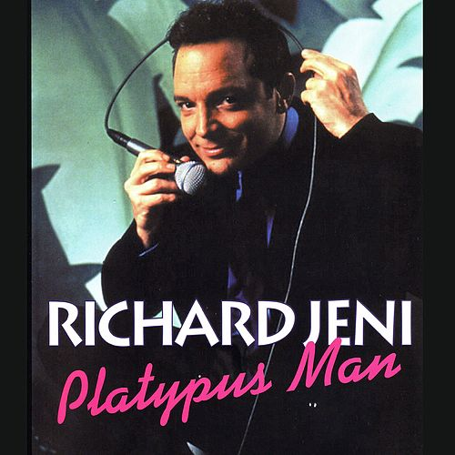 Play & Download Platypus Man by Richard Jeni | Napster