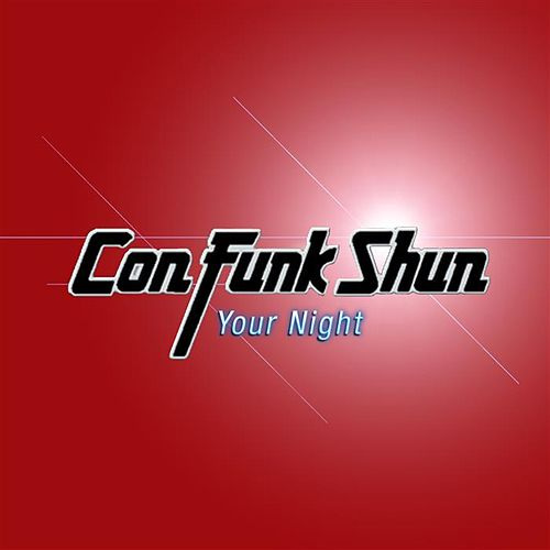 Your Night by Con Funk Shun