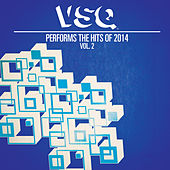 VSQ Performs the Hits of 2014 Volume 2 by Vitamin String Quartet