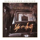 Life After Death (Remastered Edition) by The Notorious B.I.G.