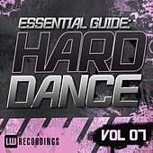 Play & Download Essential Guide: Hard Dance Vol. 07 - EP by Various Artists | Napster