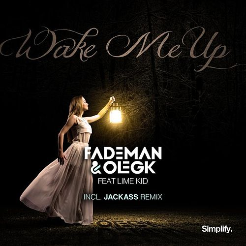 Play & Download Wake Me Up by Fademan | Napster