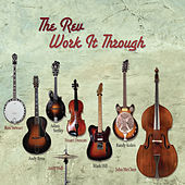 Play & Download Work It Through by The Rev | Napster