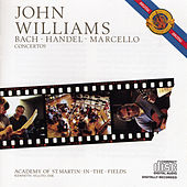 Play & Download Bach, Handel, Marcello: Concertos by John Williams | Napster