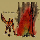 Play & Download The Blakes by The Blakes | Napster
