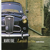 Play & Download Lavish by Mark Rae | Napster