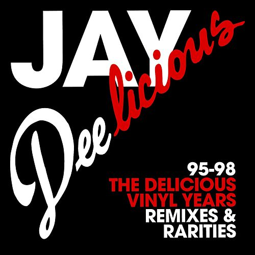 Play & Download Jay Deelicious 95-98: The Delicious Vinyl Years by J Dilla | Napster