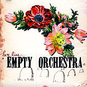 Play & Download Here Lies Empty Orchestra by Empty Orchestra | Napster