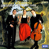 Play & Download Piazzolla, Schnyder, Ives by Various Artists | Napster