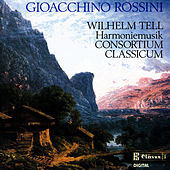 Play & Download Music from Rossini's Wilhelm Tell Arranged for Harmonie by Wenzel Sedlak by Gioachino Rossini | Napster