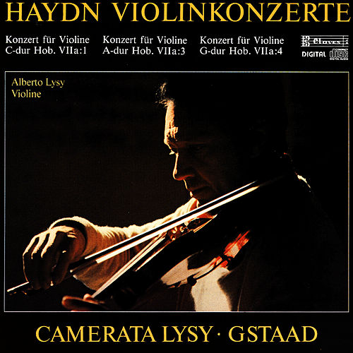 Play & Download Joseph Haydn: Concertos For Violin & String Orchestra by Alberto Lysy | Napster