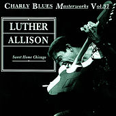 Play & Download Sweet Home Chicago by Luther Allison | Napster