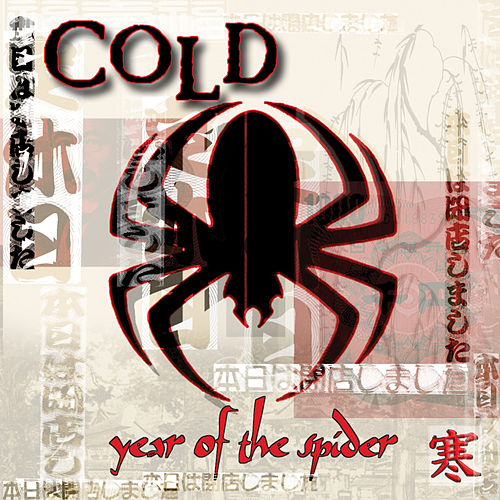Play & Download Year Of The Spider by Cold | Napster