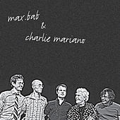 Play & Download Max Bab & Charlie Mariano by Charlie Mariano | Napster