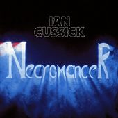 Play & Download Necromancer by Ian Cussick | Napster