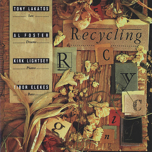 Play & Download Recycling by Tony Lakatos | Napster