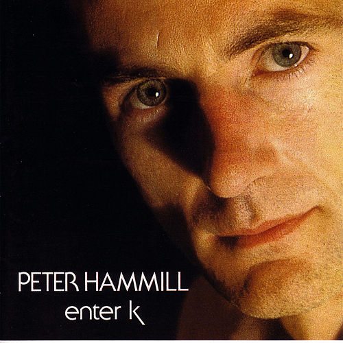 Play & Download Enter k by Peter Hammill | Napster