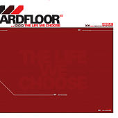 Play & Download The Life We Choose by Hardfloor | Napster