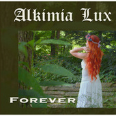 Play & Download Forever by Alquimia | Napster