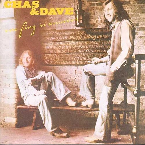 One Fing N Anuvver by Chas & Dave