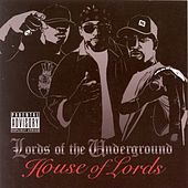 Play & Download House of Lords by Lords of the Underground | Napster