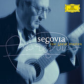 Play & Download Segovia - The Great Master by Andres Segovia | Napster