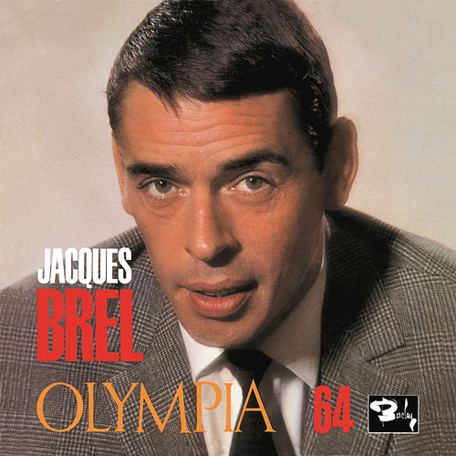 Olympia 64 by Jacques Brel