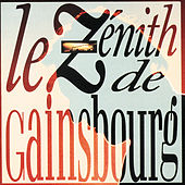Le Zenith De Gainsbourg by Serge Gainsbourg