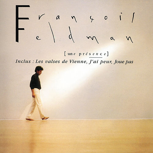 Play & Download Une Presence by François Feldman | Napster