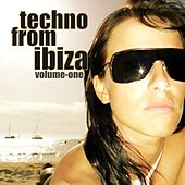 Techno From Ibiza Vol.01 by Various Artists