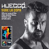 Sube la copa (Official song of the FIBA Basketball World Cup Spain 2014) by Huecco