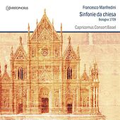 Play & Download Manfredini: Sinfonie da chiesa by Capricornus Consort Basel | Napster