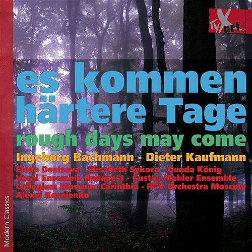 Play & Download Es kommen härtere Tage (Rough Days May Come) by Various Artists | Napster