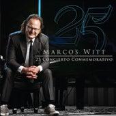 25 Concierto Conmemorativo de Marcos Witt