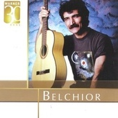 Play & Download Warner 30 Anos by Belchior | Napster