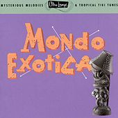 Ultra-Lounge Vol. 1: Mondo Exotica by Various Artists