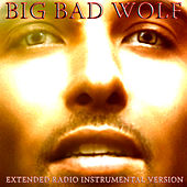 Play & Download Big Bad Wolf (Extended Radio Instrumental Version) by M | Napster