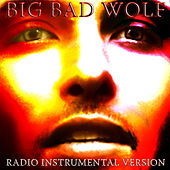 Play & Download Big Bad Wolf (Radio Instrumental Version) by M | Napster