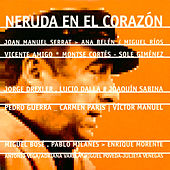 Play & Download Neruda en el Corazón by Various Artists | Napster