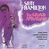 Play & Download The Grand Appearance by Scott Hamilton | Napster